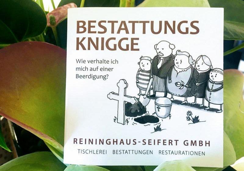 Bestatungsknigge, Reininghaus Seifert