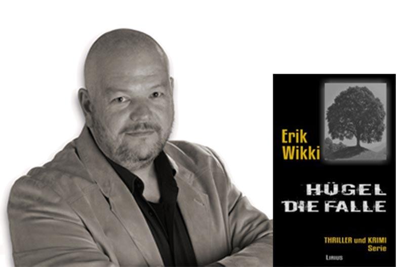 Erik Wikki liest live aus Hügel - Die Falle